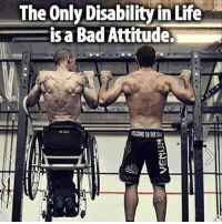 DOUBLE TAP if you agree!!👊🏻 - TAG someone to inspire👇: The Only Disabilityin Lifte  isa Bad Attitude  E COME TO THE DOUBLE TAP if you agree!!👊🏻 - TAG someone to inspire👇