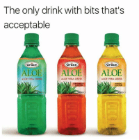 What about orange juice 😭😭: The only drink with bits that's  acceptable  Grace  Grace  Grace  ALOE ALOE  ALOE  ALOE VERA DRINK  ALOE VERA DRINK  ALOE VERA DRINK What about orange juice 😭😭