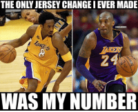 Kobe Bryant's only jersey change. #Loyalty: THE ONLY JERSEY CHANGE I EVER MADE  @MBAMEMES  LAKE  2  WAS MY NUMBER Kobe Bryant's only jersey change. #Loyalty