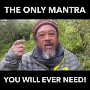 Powerful.: THE ONLY MANTRA  YOU WILL EVER NEED! Powerful.