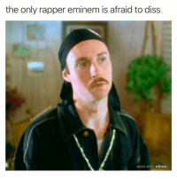 Diss, Eminem, and Black: the only rapper eminem is afraid to diss  MADE WITH MOMUS 😤 y'all can't fuck with spooky black