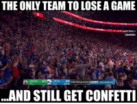 Lucky Sixers fans?: THE ONLY TEAM TO LOSE A GAME  ONBAMEMES  BOS 89  89 END REGULATION,PLAYOFFS  BOS LEADS 2-0  ..AND STILL GET CONFETTI Lucky Sixers fans?