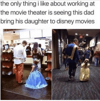 Dad, Disney, and Movies: the only thing i like about working at  the movie theater is seeing this dad  bring his daughter to disney movies <p>Father of the year</p>