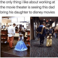 Dad, Disney, and Movies: the only thing i like about working at  the movie theater is seeing this dad  bring his daughter to disney movies <p>Dad and daughter time</p>