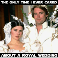 Memes, Time, and Wedding: THE ONLY TIME I EVER CARED  ABOUT A ROYAL WEDDING May the Schwartz be with you! #SpaceBalls (CS)