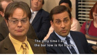 Michael Scott, True, and Michael: The only time I set  the bar low is for limbo True words by Michael Scott https://t.co/5t1i6CxMda