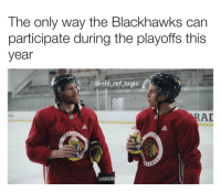 Blackhawks, Logic, and Memes: The only way the Blackhawks can  participate during the playoffs this  year  @nhl_ref_logic  AD  WARR Every time this commercial comes on I smile just a little