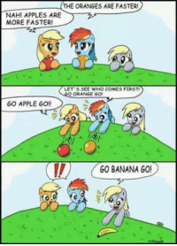 Apple, Memes, and Appl: THE ORANGE  ARE FASTER  NAHI APPLES ARE  MORE FASTER!  LET SSEE WHO COMES FIRSTI  ORANGE 60  GO APPLE GO!  GO BANANA GO! Name this reference. Super hard.