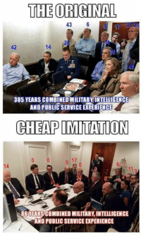 Military, Angry, and Liberal: THE ORIGINAL  43  6  305 YEARSCOMBINEDIMILITARYINTELLIGENCE  AND PUBLIC SERVICE ERRERIENCE  CHEAP IMITATION  86 YEARSCOMBINED MILITARY INTELLIGENCE  AND PUBLIC SERVICE PERIENCE The Angry Liberal