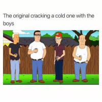 Memes, Yee, and Cold: The original cracking a cold one with the  boys Yee Yee 🍻 Drop a like & comment your favorite character!!