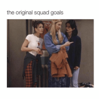 the original squad goals Friends