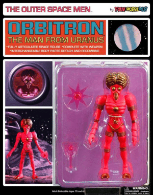 scifiseries:  Orbitron, Man from Uranus (1968): THE OUTER SPACE MEN OSE  ORBITRON  THE MAN FROM URANUS  FULLY ARTICULATED SPACE FIGURE COMPLETE WITH WEAPON  INTERCHANGEABLE BODY PARTS DETACH AND RECOMBINE  A WARNING  CHOKING HAZARD-Small parts  Adult Collectible- Ages 15 and scifiseries:  Orbitron, Man from Uranus (1968)