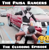 Episode 2 of the Paisa Rangers! PaisaRangers PowerRangers Comedy Funny ComedyVideos FunnyVideos hilarious Fail FailVideos MexicanProblems ElBeeper MexicansBeLike LatinoProblems tag a friend haha: THE PAISA RANGERS  COMICMARTINRIZO  THE CLUBBING EPISODE Episode 2 of the Paisa Rangers! PaisaRangers PowerRangers Comedy Funny ComedyVideos FunnyVideos hilarious Fail FailVideos MexicanProblems ElBeeper MexicansBeLike LatinoProblems tag a friend haha