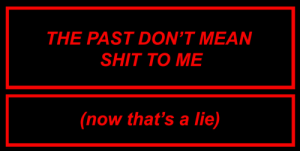 Shit, Tumblr, and Blog: THE PAST DON'T MEAN  SHIT TO ME  now that's a lie) murderfrank:Oceans // Frank Iero and the Patience