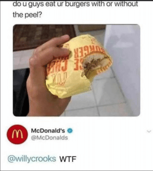 30 Of Today's Best Pics And Memes: the peel?  N3  McDonald's  @McDonalds  @wllycrooks WTF 30 Of Today's Best Pics And Memes