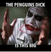 Dick, Penguins, and Big: THE PENGUINS DICK  IS THIS BIG No joke