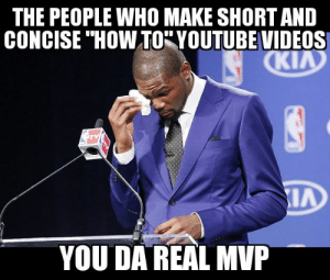 Videos, youtube.com, and How To: THE PEOPLE WHO MAKE SHORT AND  CONCISE ' HOW TO-YOUTUBE VIDEOS  Ki  YOU DA REAL MVP Had to change a fuse in my car and Im not exactly a DIY or a car guy.