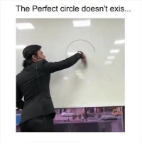 Memes, Video, and Word: The Perfect circle doesn't exis... Describe this video in 1 word 😂