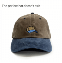 Dope, Link, and Dank Memes: The perfect hat doesn't exis- - Swipe - Dope hats brought to you by @dadbrandapparel , get 15% OFF with promo code SHITHEAD15 - LINK IN BIO ☝️