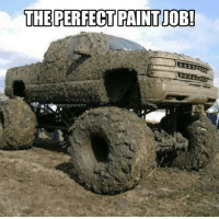 Heck yes!! Drop a like if you've been muddin!: THE PERFECT PAINT JOB!  NGCOUNTRYY Heck yes!! Drop a like if you've been muddin!
