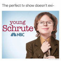 Memes, 🤖, and Nbc: The perfect tv show doesn't exi-  young  Schrute  NBC  MADE WITH MOMUS Can't beet this show