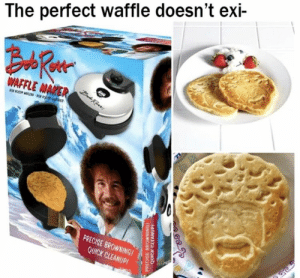 Memes, 🤖, and Waffle: The perfect waffle doesn't exi-  PRECISE BROWNINGI  QUICK CLEANUPI https://t.co/EKovtj63fh