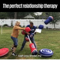 Dank, 🤖, and You: The perfectrelationship therapy  Im  Ugh you broke my EVERY relationship needs this 😂❤️