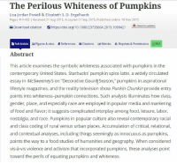"""Food, Nostalgia, and Starbucks: The Perilous Whiteness of Pumpkins  Lisa Jordan Powell & Elizabeth S. D. Engelhardt  Pages 414-432 