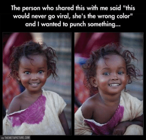 """lolzandtrollz:The Epitome Of Adorable: The person who shared this with me said """"this  would never go viral, she's the wrong color""""  and I wanted to punch something...  VIA THEMETAPICTURE.COM lolzandtrollz:The Epitome Of Adorable"""