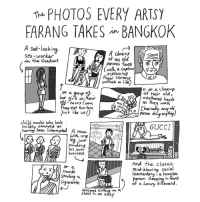 This one for @bkmagazine was particularly fun to draw. (If you don't know, farang basically means foreigner-white person.): The PHOTOS EVERY ARTSY  FARANG TAKES in BANGKOK  A sad-looking  A close  Sex- Worker  of an old  in the shadows  Persons face  (with a caption  serene  their outlook on life  or a close up  bar  a group  girls on  of their old  weathered hands  of hours (wow  as th  ey  work  they eat som tam  any old  do  just like us!)  Person child monks who look  GUCCI  mildly annoyed at  having been A man  with one  eg, just  minding  business  And the classic  or a  mind-blowing social  monk.  commentary a homeless  Smoking  person sleeping in front  cigarette  luxury billboard  f a anyone siting on a  stool in an alre This one for @bkmagazine was particularly fun to draw. (If you don't know, farang basically means foreigner-white person.)