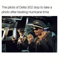 Funny, Delta, and Hurricane: The pilots of Delta 302 stop to take a  photo after beating Hurricane Irma Fashizzle dizzle it's the big snoopdizzle @snoopdogg