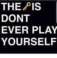 That shit won't continue 💯💪: THE PIS  DONT  EVER PLAY  YOURSELF That shit won't continue 💯💪