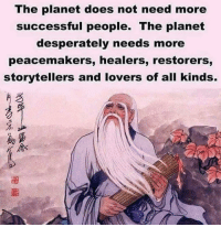 Memes, Buddha, and Focus: The planet does not need more  successful people. The planet  desperately needs more  peacemakers, healers, restorers,  storytellers and lovers of all kinds.  %少  助富  《念 ❤️❤️❤️ . . . . . . buddha mindfulness empowerment spiritualawakening consciousness higherself selfdevelopment universe zen lawofattraction successmindset meditation spiritual enlightenment loveyourself focus awakening foodforthought quotestoliveby relationshipgoals mindset goodvibesonly amen quotesaboutlife spiritualdevelopment selflove pray ascension