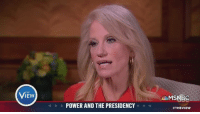 """Conway, Memes, and Msnbc: THE  POWER AND THE PRESIDENCY  MSNBC  """"It's our job to correct them,"""" Paula Faris says of Kellyanne Conway recalling a 'massacre' that didn't happen. """"I would love for us to just get back to the facts."""""""