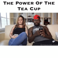 Ladies use this power wisely 😂😂😂 @itsdavidlouis @mramayah @bray07ags @jessekookoo They nailed it 😂😩😂😩: THE POWER OF THE  TEA CUP  QITS DAVID LOUIS Ladies use this power wisely 😂😂😂 @itsdavidlouis @mramayah @bray07ags @jessekookoo They nailed it 😂😩😂😩