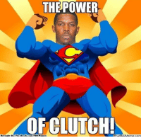 Fac, Meme, and Nba: THE POWER  OR CLUTCH!  Mhati  Brought By: Fac  ebook  com/NBAMensesn  OUMeme.com Mr. Clutch!