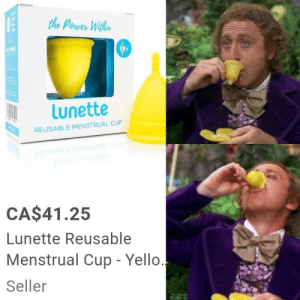 Invention, my dear friends, is 100% drinking the yum yum juice: the Power Withen  wn  Lunette  REUSABLE MENSTRUAL CUP  AURT MBA  CA$41.25  Lunette Reusable  Menstrual Cup - Yello.  Seller Invention, my dear friends, is 100% drinking the yum yum juice