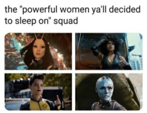 """Squad, Women, and Powerful: the """"powerful women ya'll decided  to sleep on"""" squad"""