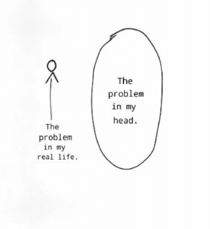 True that. https://t.co/pvXZG9F0Te: The  problem  in my  head  The  problem  in my  real life. True that. https://t.co/pvXZG9F0Te