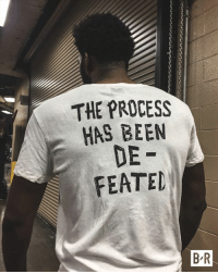 The Sixers' season is a wrap.: THE PROCESS  HAS BEEN  DE  FEATED  B-R The Sixers' season is a wrap.