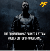 Easter, Facts, and Hype: THE PUNISHER ONCE PARKEDA STEAM  ROLLER ON TOP OF WOLVERINE |- Don't mess with the punisher😈 -| - - - - marvel marveluniverse dccomics marvelcomics dc comics hero superhero villain xmen apocalypse xmenapocalypse geekhype hype doctorstrange spiderman deadpool meme captainamerica ironman teamcap teamstark teamironman civilwar captainamericacivilwar marvelfact marvelfacts fact facts easter