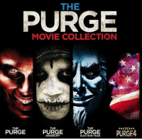 The fourth film takes it back to the beginning.: THE  PURGE  MOVIE COLLECTION  THE  THE  THE  PURGE  PURGE  PURGE  PURGE4  ANARCHY  ELECTION YEAR The fourth film takes it back to the beginning.