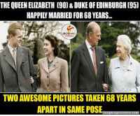 Royal Couple.. :): THE QUEEN ELIZABETH (900 & DUKEOFEDINBURGH 195]  LA GHING  TWO AWESOME PICTURES TAKEN68 YEARS  APARTIN SAME POSE  hing Ours  0 m.  au Royal Couple.. :)