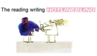 Tasmanian Ad memes: The reading writing  HOTLINE BLING Tasmanian Ad memes