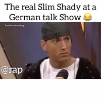 That German audience hella funny 😆 ➡️ TAG 5 FRIENDS ➡️ TURN ON POST NOTIFICATIONS: The real Slim Shady at a  German talk Show  Dauerternsehsendung  @rap That German audience hella funny 😆 ➡️ TAG 5 FRIENDS ➡️ TURN ON POST NOTIFICATIONS