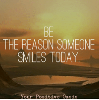Memes, Oasis, and 🤖: THE REASON SOMEONE  SMILES TODAY  Your Positive Oasis