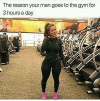 Gym, Memes, and Mean: The reason your man goes to the gym for  3 hours a day Watchu mean im here for dem gains 💪🏽