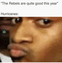 """Memes, Good, and Quite: The Rebels are quite good this year""""  Hurricanes:  RUGBY  MEMES That was quite a hiding 🌪 rugby hurricanes melbournerebels superrugby"""