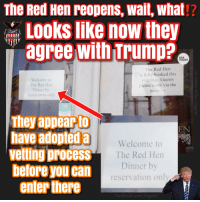 Facebook, facebook.com, and Restaurant: The Red Hen reopens, wait, what!?  Looks like now they  agree with Trump?  USA  TODAY  Welcome to  The Red Hen  Dinner by  reservation only  The Red Hen  is fully booked this  evening. Guests  please enter via the  patio →  They appeapto  haveadopteda  velting process  beforeyoucan  enter there  EN  Welcome to  The Red Hen  Dinner b  reservation only  Facebook.com/Jingoist