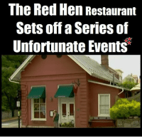 Family, Friends, and Memes: The Red Hen Restaurant  Sets off a Series of  Unfortunate Events In hindsight, it would have been better for the city of Lexington, VA. if the Red Hen Restaurant had decided to bite their corporate tongues and had served the Sarah Sanders family.  By disinviting Ms. Sanders and party from their restaurant, they disinvited all of the other despicable Trump supporters that would have otherwise been their customers. Now the whole city is suffering from a lack of tourism, and are opening their purse strings to invite tourists and customers back.  The Roanoke Times reported Sunday that a regional tourism board is pulling together emergency funds to boost its digital marketing campaign.  Source: Great American Republic  ***SO YOU SEE, MY FRIENDS, WHEN WE WORK TOGETHER AS ONE MIND, WE'RE STRONG ENOUGH TO MAKE THINGS HAPPEN QUIETLY AND  WITHOUT PROTESTS!!!  #KEEPAMERICAGREAT!
